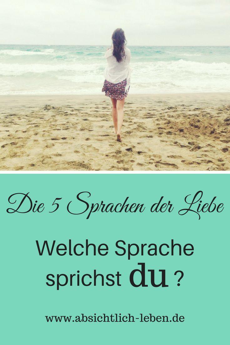 Die fünf Sprachen der Liebe - Welche Sprache sprichst du? - absichtlich-leben.de