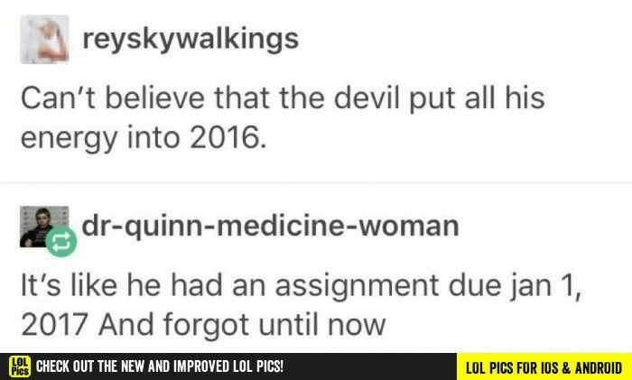 The devil is a student<<< who the fuck is the teacher though?