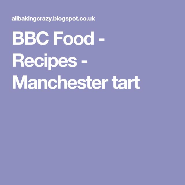 BBC Food - Recipes - Manchester tart