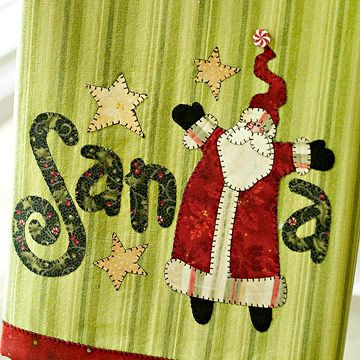 Make a Santa Claus Tea Towel for Christmas -- the applique is so cute and could be used for lots of things. I'd make a holiday pillow!