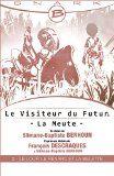 Le Loup, le Renard et la Belette - Le Visiteur du Futur - La Meute - Épisode 2
