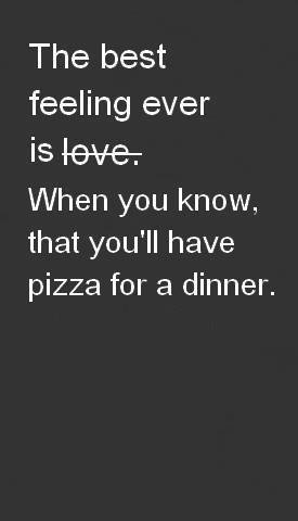 The best feeling ever... is when you know you are having Marcos Pizza for dinner!