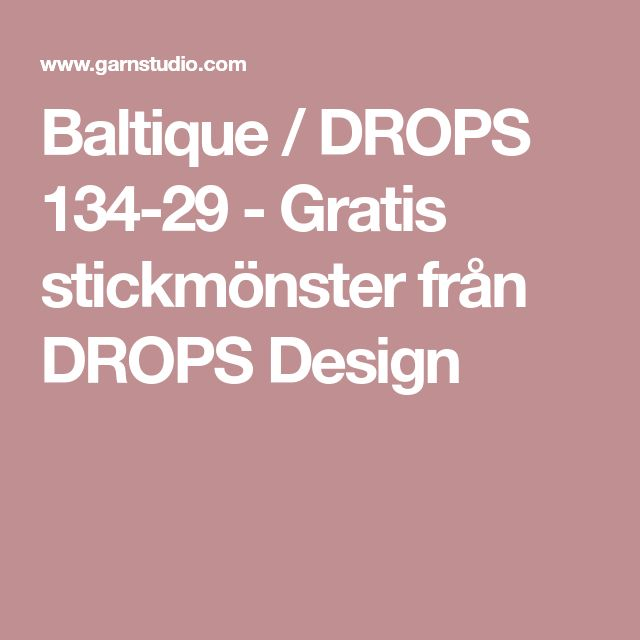 Baltique / DROPS 134-29 - Gratis stickmönster från DROPS Design