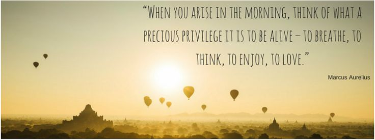 When you arise in the morning...