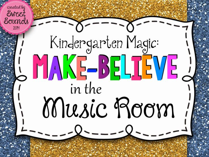 Sweet Sounds : Kindergarten Magic: Make-Believe in the Music Room
