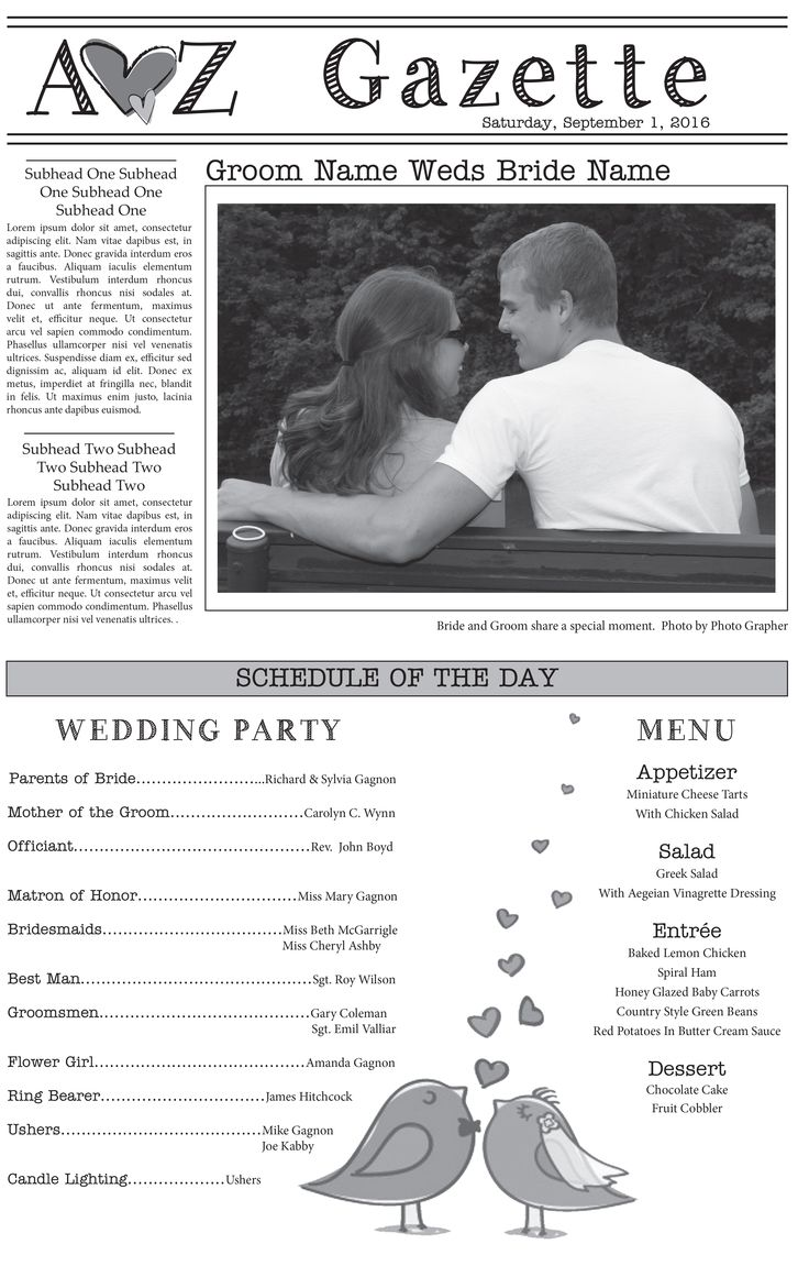 We have several wedding newspaper templates to choose from. Let us design your newspaper today! JS Printing 866-435-7577
