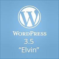"WordPress 3.5 ""Elvin"""