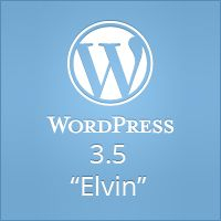 "WordPress 3.5 ""Elvin"""