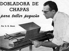 Herramientas: DOBLADORA DE CHAPAS para taller pequeño - Mi Mecánica Popular