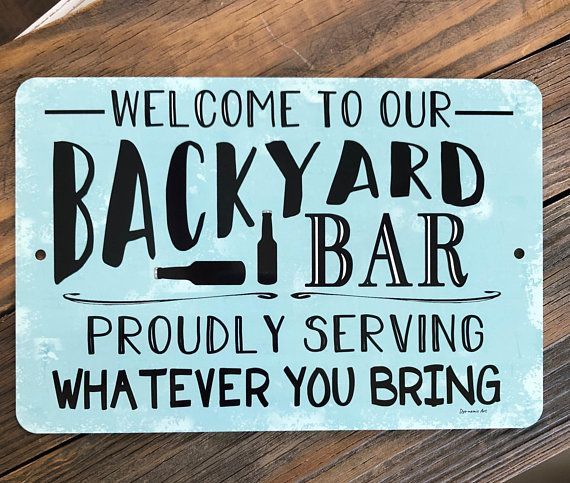 Welcome To Our Backyard Bar Metal Sign Home Decor Outdoor