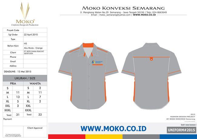 Baju Seragam PT BPR Dana Rakyat Sentosa [Salatiga - Jawa Tengah - Indonesia]. Desain seragam kerja kombinasi warna abu-abu dan orange dengan detail variasi bordir yang menarik.