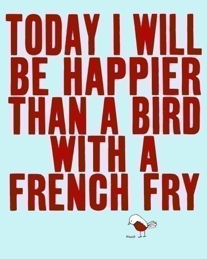 :)Birds Prints, Art Quotes, Typography Quotes, Happy, French Fries, Art Posters, Quotes Art, Digital Prints, Typography Art