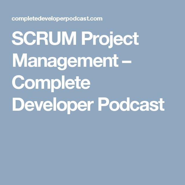 SCRUM Project Management – Complete Developer Podcast