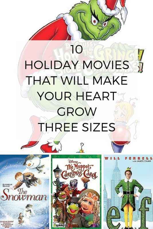 10 Holiday Movies that Will Make Your Heart Grow Three Sizes