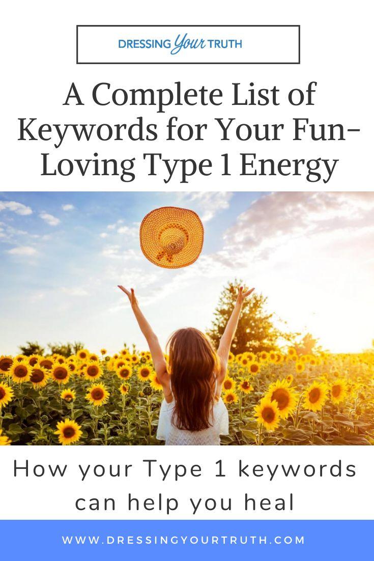 Eine vollständige Liste der Schlüsselwörter für Ihre spaßige Typ 1-Energie