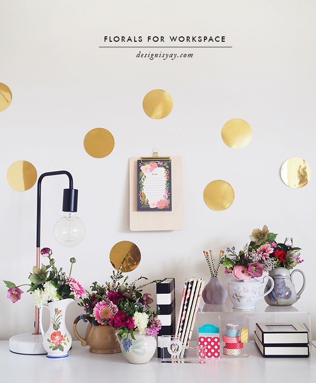 Florals for Workspace | DESIGN IS YAY!