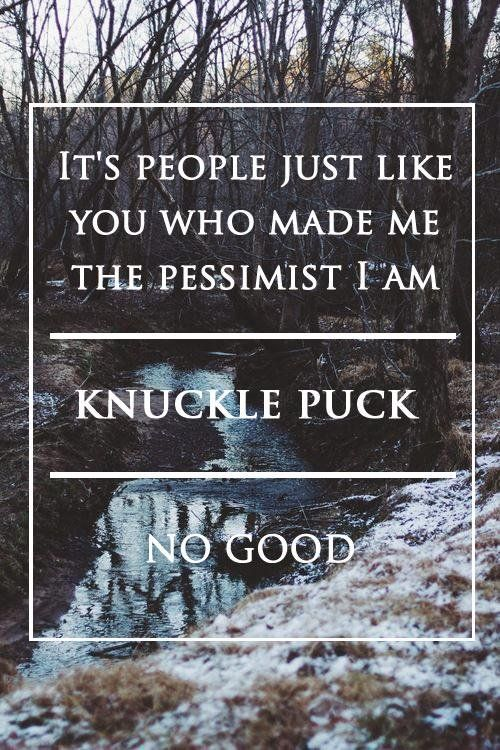 knuckle puck - no good