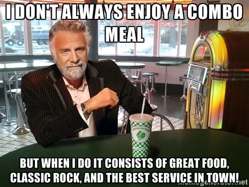 The Most Interesting Man In The Chickenburger - i don't always enjoy a combo meal but when i do it consists of great food, classic rock, and the best service in town!
