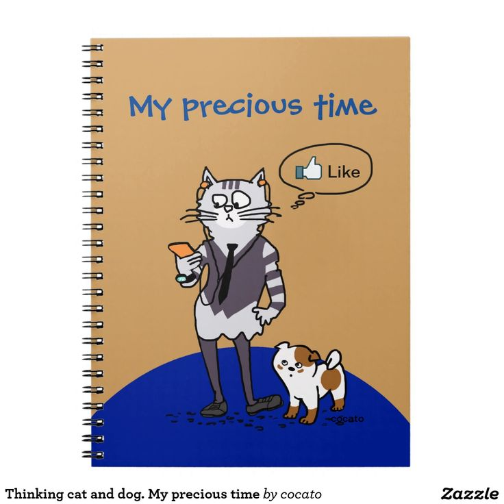 Thinking cat and dog. My precious time ノートブック
