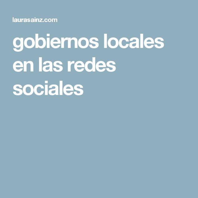 gobiernos locales en las redes sociales