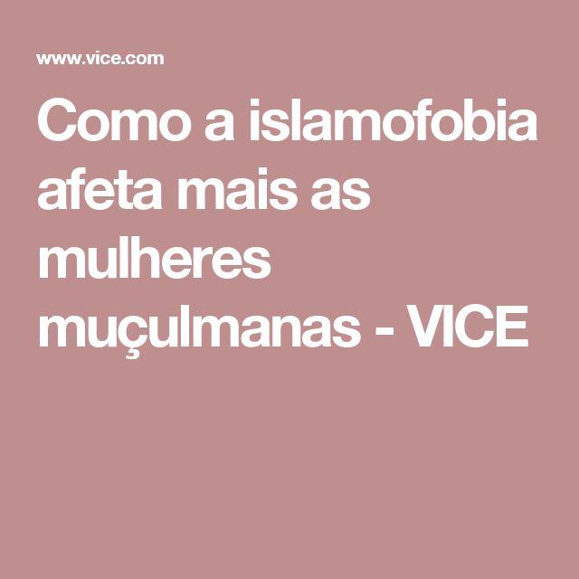 Como a islamofobia afeta mais as mulheres muçulmanas - VICE