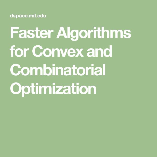 Faster Algorithms for Convex and Combinatorial Optimization