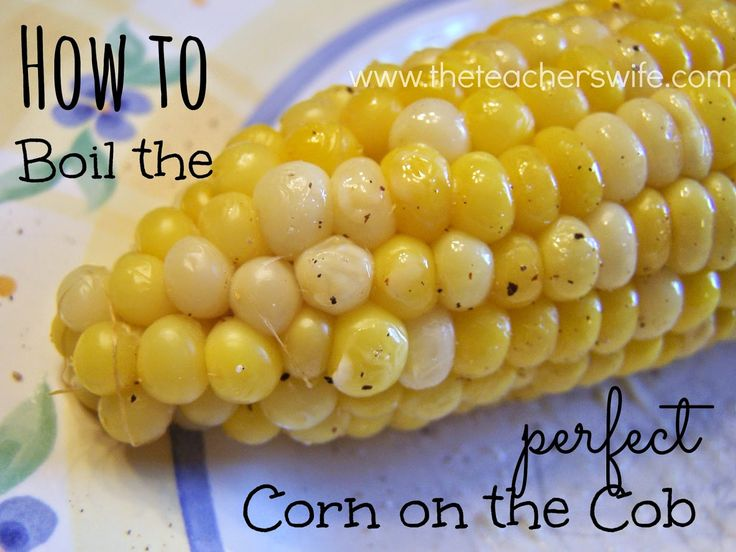 HOW TO BOIL THE PERFECT CORN ON THE COB.  The internet is filled with tons of different opinions on how to cook corn on the cob.  After lots of corn this summer, I've come up with what I think is the best method.  It's simple and only takes 10 minutes!