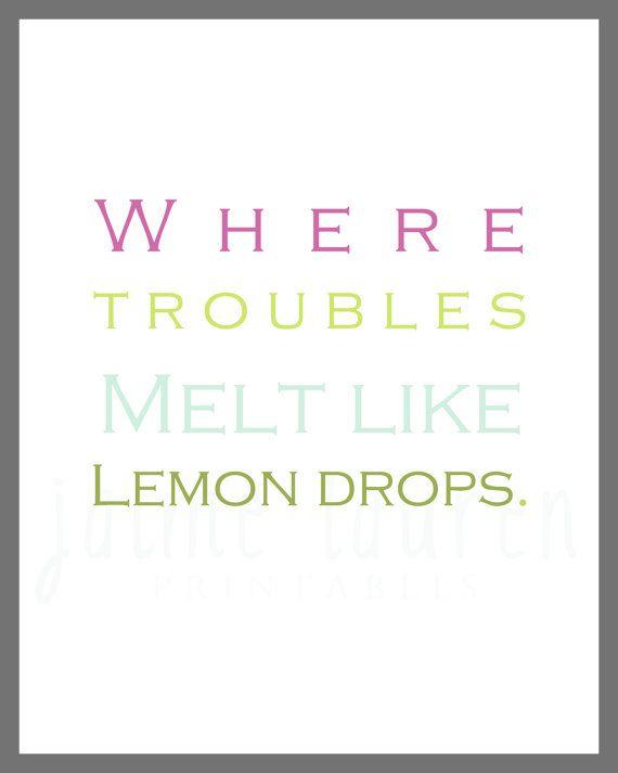 "Wizard of Oz ""Where Troubles Melt Like Lemon Drops"" 8x10 Nursery Printable on Etsy, $8.00"