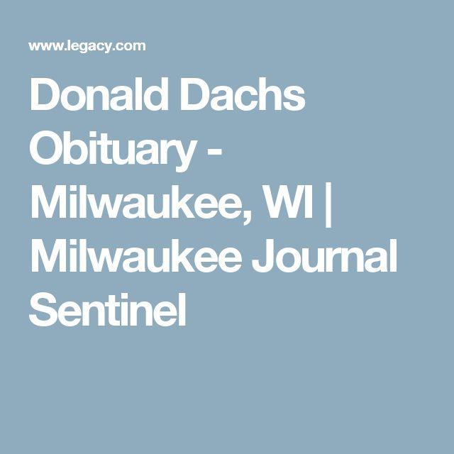 Donald Dachs Obituary - Milwaukee, WI | Milwaukee Journal Sentinel