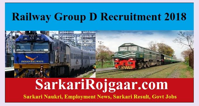 Railway Group D Recruitment Online Form 2018 for 62,907 Post