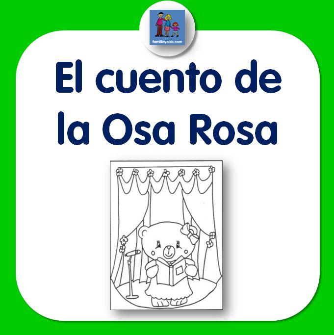 El cuento de la Osa Rosa para descargar e imprimir. Cuento que ayuda a mejorar la conducta de los niños que no quieren trabajar en clase