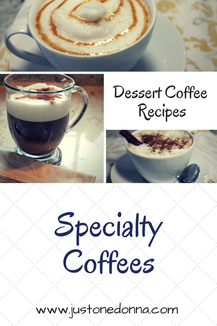 Get three specialty coffee recipes perfect for pairing with your favorite desserts.