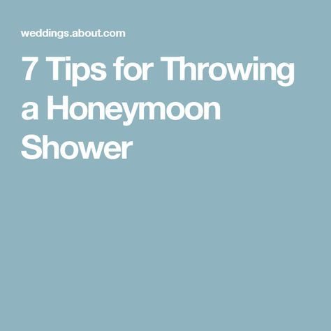 7 Tips for Throwing a Honeymoon Shower