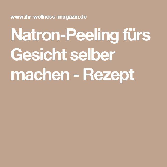 Natron-Peeling fürs Gesicht selber machen - Rezept