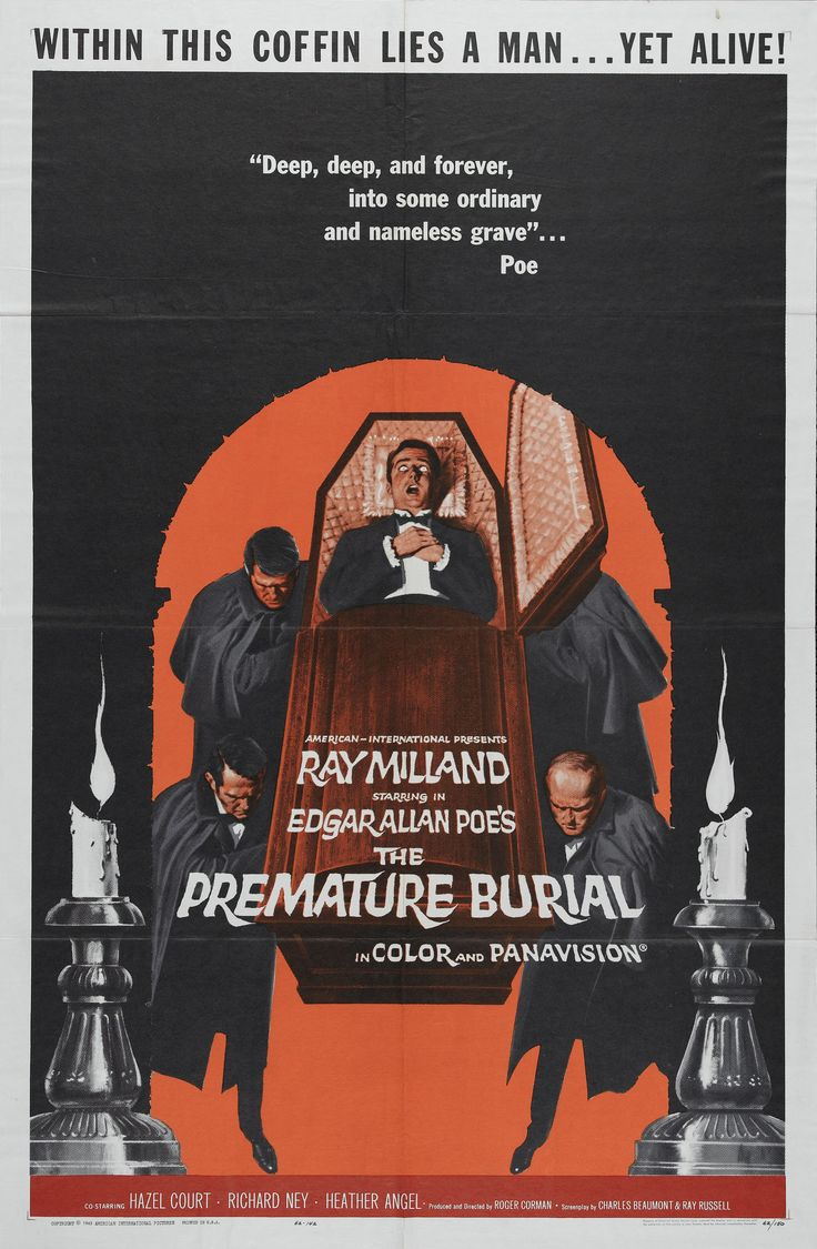 The Premature Burial My friend dragged me to a kiddie matinee to see this. I think we were 9 or 10.  I didn't sleep for months.