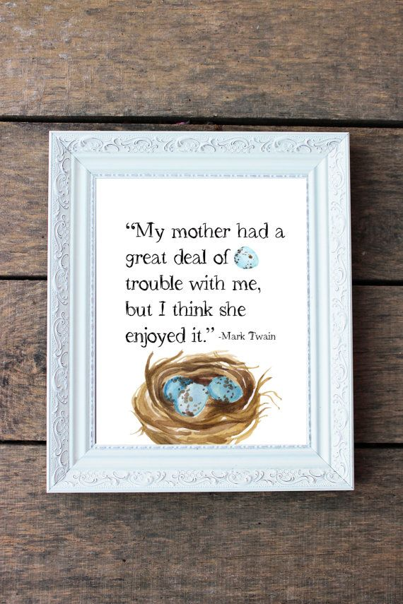 Instant Download Mothers Print nest print by pinkoctopuspapers #marktwain