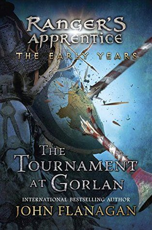 The Tournament at Gorlan (Ranger's Apprentice: The Early Years #1) by John Flanagan.  Expected publication 6th Oct 2015