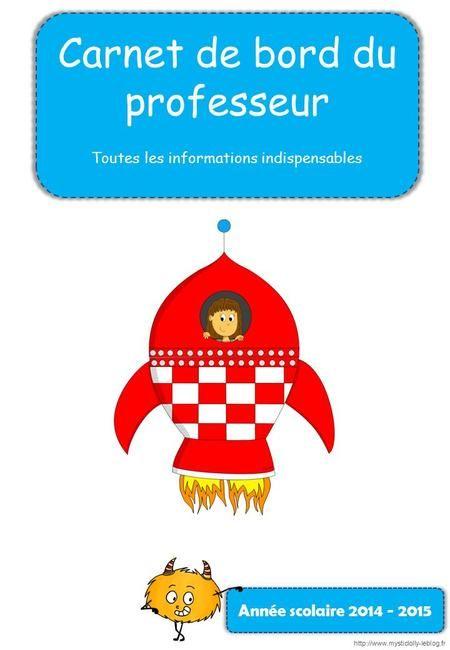 Carnet de bord du professeur Toutes les informations indispensables Année scolaire 2014 - 2015