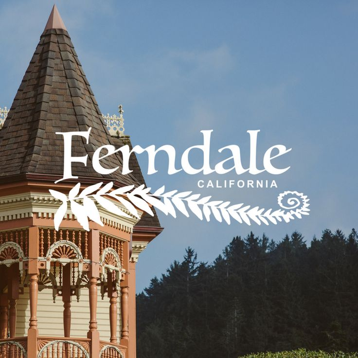 About the historic small town of Ferndale CA, a real-life Victorian village  tucked away between the majestic California Redwoods and Lost Coast.