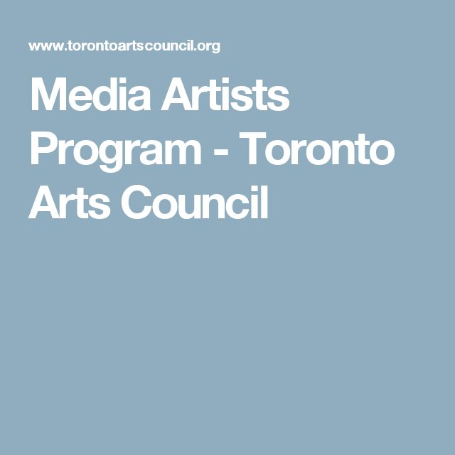Media Artists Program - Toronto Arts Council