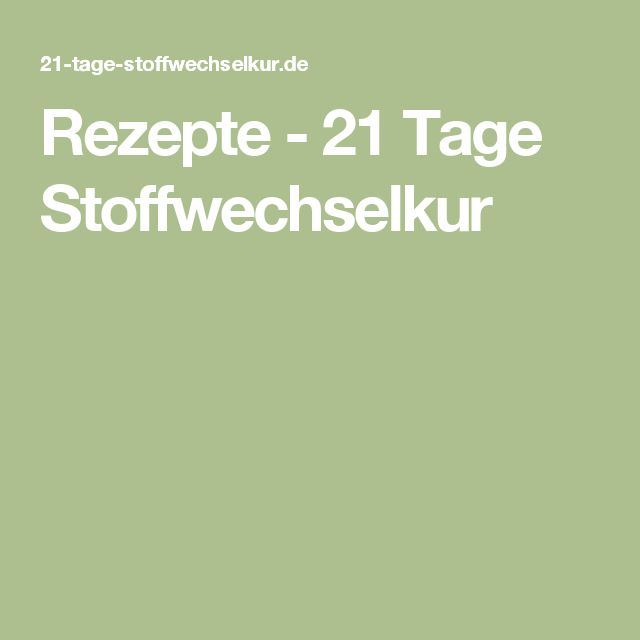 Rezepte - 21 Tage Stoffwechselkur