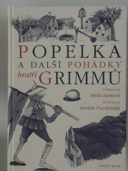 Markéta Prachatická - Popelka a další pohádky bratří Grimmů