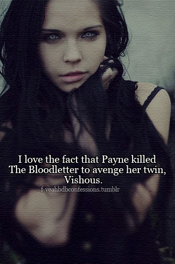 Payne  - black dagger brotherhood