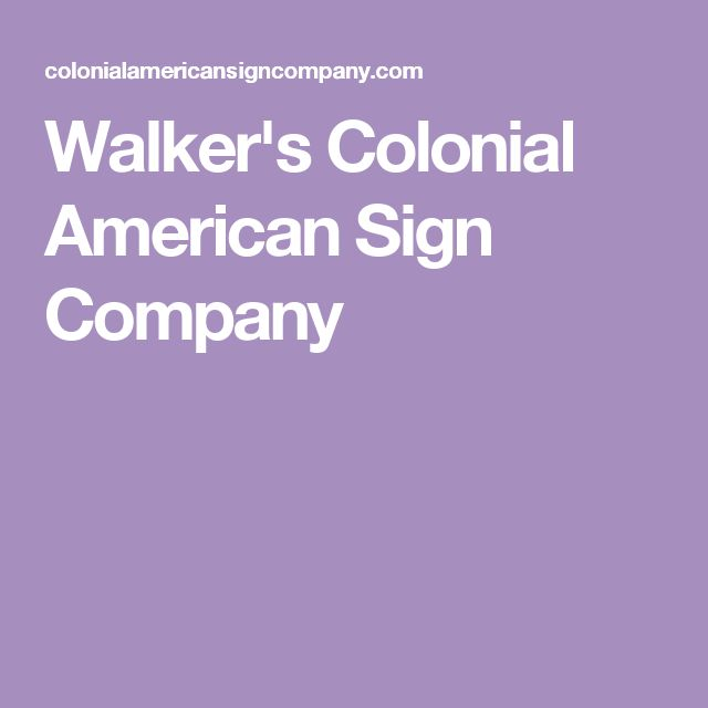 Walker's Colonial American Sign Company