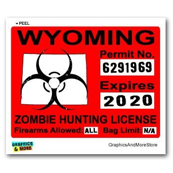 17 best images about zombie hunting permits on pinterest for Wyoming fishing license
