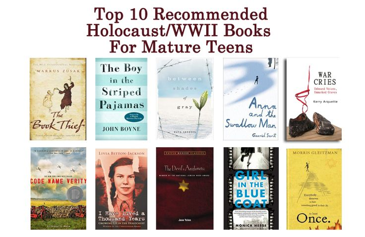 Top 10 Recommended Holocaust/WWII Books For Mature Teens