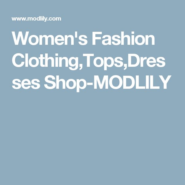 Women's Fashion Clothing,Tops,Dresses Shop-MODLILY