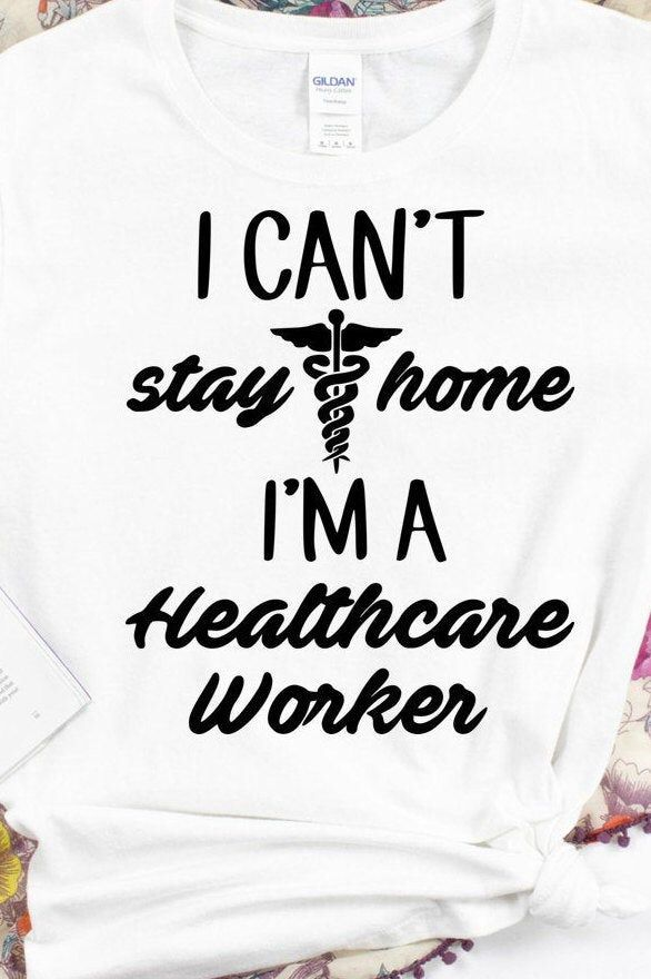 Can/'t stay home svg Nurse svg stay at home svg for Cricut Silhouette I can/'t stay home I/'m a medical assistant svg Medical Svg