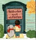 Mei: Verboden voor olifanten - Lisa Mantchev  Reserveer: http://www.bibliotheekhelmondpeel.nl/catalogus.catalogus.html?q=mantchev