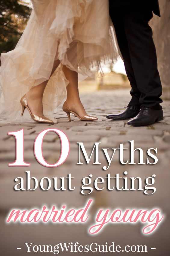 Are all young marriages doomed? Click here for my top 10 myths about getting married young!